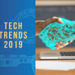 TECHNOLOGY BEYOND THE FRONTIERS (TECH TRENDS 2019)